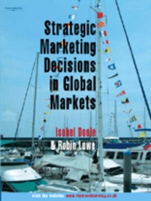 Strategic Marketing Decisions In Global Markets, Paperback Book