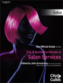 Salon Services : The Official Guide to the City & Guilds Certificate in Salon Services, Paperback Book
