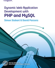 Dynamic Web Application Development Using PHP and MySQL, Paperback / softback Book