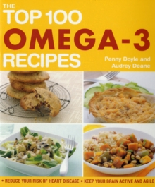 The Top 100 Omega-3 Recipes, Paperback / softback Book