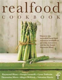 Real Food Cookbook, Hardback Book
