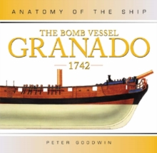BOMB VESSEL GRANADO ANATOMY OF SHIP, Hardback Book