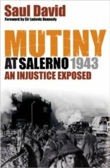 Mutiny at Salerno, 1943 : An Injustice Exposed, Paperback Book