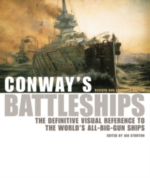 Conway's Battleships : The Definitive Visual Reference to the World's All-big-gun Ships, Hardback Book