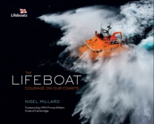 The Lifeboat : Courage on Our Coasts, Hardback Book