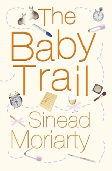 The Baby Trail : Emma and James, Novel 1, Paperback Book