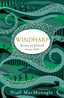 Windharp : Poems of Ireland Since 1916, Hardback Book