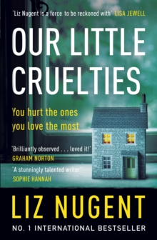 Our Little Cruelties : A new psychological suspense from the No.1 bestseller, Paperback / softback Book