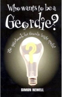 Who Wants to be a Geordie?, Paperback Book