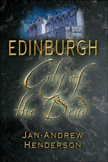 Edinburgh : City of the Dead, Paperback Book