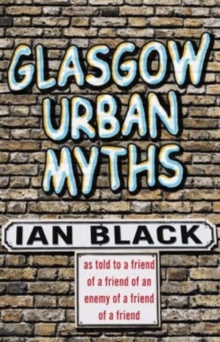 Glasgow Urban Myths, Paperback Book