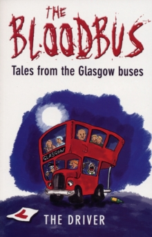 The Bloodbus : Tales from the Glasgow Night Bus, Paperback / softback Book