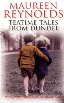 Teatime Tales from Dundee, Paperback Book