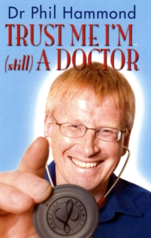 Trust Me, I'm (still) a Doctor, Paperback Book