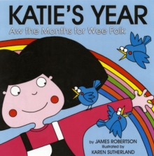Katie's Year : Aw the Months for Wee Folk, Board book Book