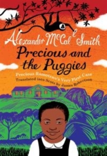 Precious and the Puggies : Precious Ramotswe's Very First Case, Paperback Book