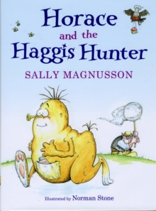 Horace and the Haggis Hunter, Hardback Book