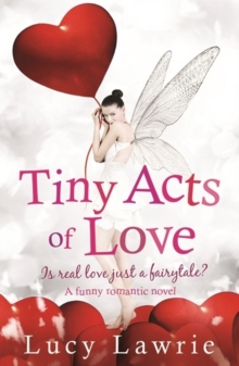 Tiny Acts of Love, Paperback Book