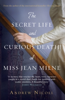 The Secret Life And Curious Death Of Miss Jean Milne, Paperback Book