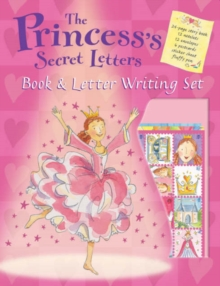 The Princess's Secret Letters : Book & Letter Writing Set, Paperback Book