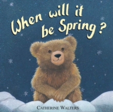 When Will it be Spring?, Hardback Book