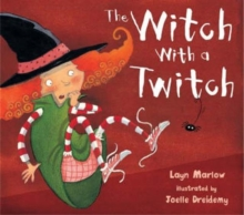 The Witch with a Twitch, Hardback Book