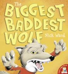 The Biggest Baddest Wolf, Paperback Book