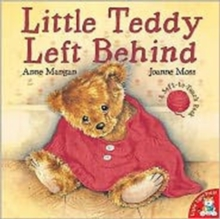 Little Teddy Left Behind, Paperback Book