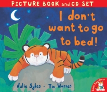 I Don't Want to Go to Bed!, Mixed media product Book