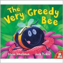 The Very Greedy Bee, Paperback Book
