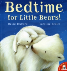 Bedtime for Little Bears!, Paperback Book