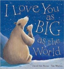 I Love You as Big as the World, Paperback Book