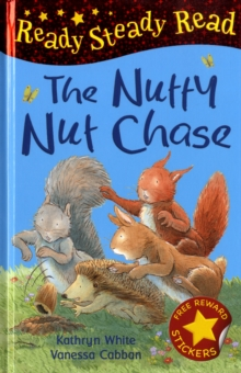 The Nutty Nut Chase, Hardback Book