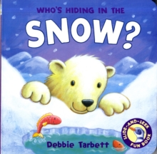Who's Hiding in the Snow?, Board book Book