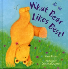 What Bear Likes Best!, Hardback Book