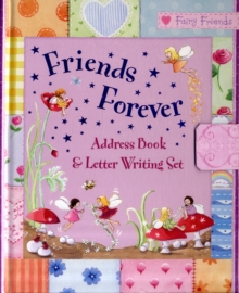 Friends Forever : Address Book and Letter Writing Set, Kit Book