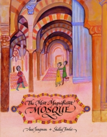 The Most Magnificent Mosque, Paperback Book