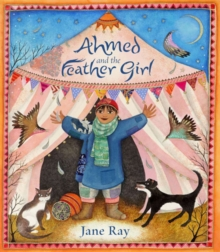 Ahmed and the Feather Girl, Hardback Book