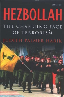 Hezbollah : The Changing Face of Terrorism, Paperback / softback Book
