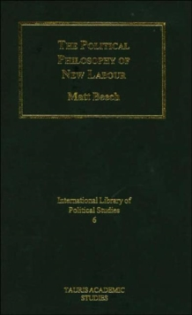 The Political Philosophy of New Labour, Hardback Book