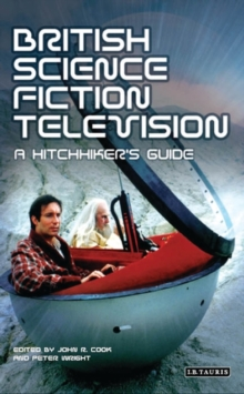 British Science Fiction Television : A Hitchhiker's Guide, Hardback Book