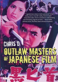 Outlaw Masters of Japanese Film, Paperback / softback Book