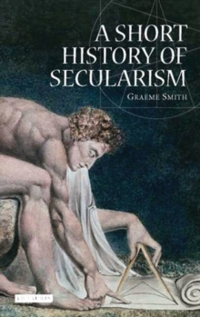 A Short History of Secularism, Hardback Book