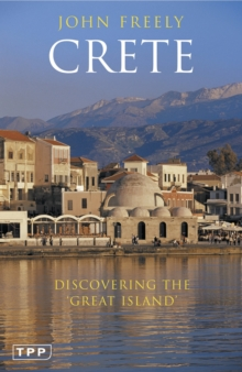 Crete : Discovering the 'Great Island', Paperback / softback Book