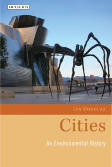 Cities : An Environmental History, Hardback Book