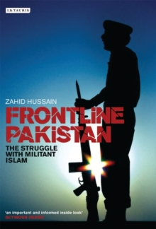Frontline Pakistan : The Path to Catastrophe and the Killing of Benazir Bhutto, Paperback Book