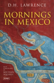 Mornings in Mexico, Paperback Book