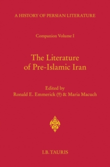 The Literature of Pre-Islamic Iran - Companion Volume I : Companion v. 1, Hardback Book
