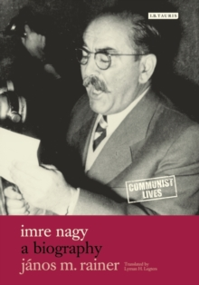 Imre Nagy : A Biography, Hardback Book