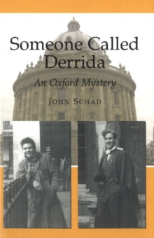 Someone Called Derrida : An Oxford Mystery, Hardback Book